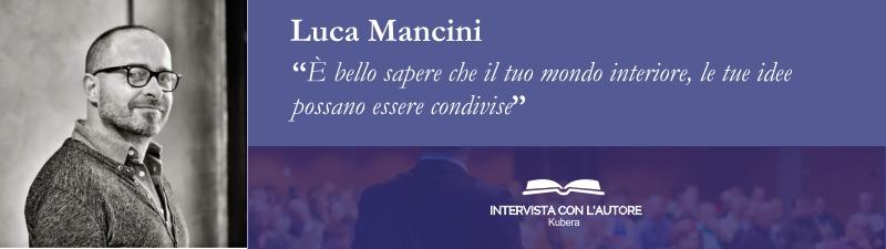 Intervista e Luca Mancini