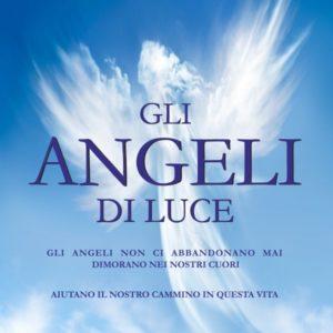 gli angeli di luce
