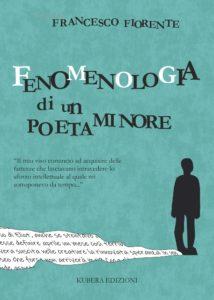 FRANCESCO FIORENTE FENOMENOLOGIA DI UN POETA MINORE