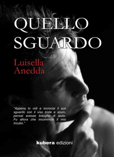 Luisella anedda Quello sguardo